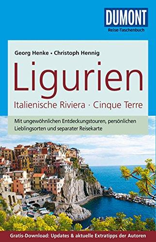 9783770173648: DuMont Reise-Taschenbuch Reiseführer Ligurien, Italienische Riviera,Cinque Terre: mit Online-Updates als Gratis-Download / Mit ungewöhnlichen ... Lieblingsorten und separater Reisekarte
