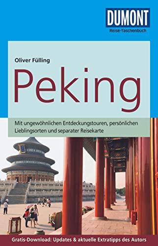9783770173785: DuMont Reise-Taschenbuch Reiseführer Peking: mit Online-Updates als Gratis-Download