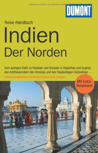 9783770176830: DuMont Reise-Handbuch Reiseführer Indien, Der Norden