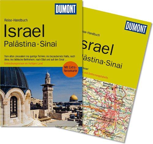 DuMont Reise-Handbuch Reiseführer Israel, Palästina, Sinai: Entdeckungsreisen.