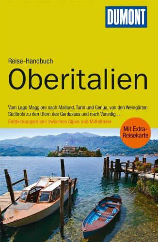 9783770177158: DuMont Reise-Handbuch Reiseführer Oberitalien