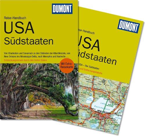 9783770177363: DuMont Reise-Handbuch Reiseführer USA, Südstaaten: Von Charleston und Savannah zu den Stränden der Atlantikküste, von New Orleans ins durch den tiefen Süden