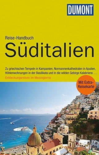 9783770177509: DuMont Reise-Handbuch Reiseführer Süditalien: Kampanien, Basilikata, Apulien, Kalabrien