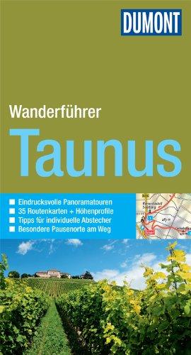 DuMont Wanderführer Taunus : Mit 35 Routenkarten und Höhenprofilen - Stefan Etzel