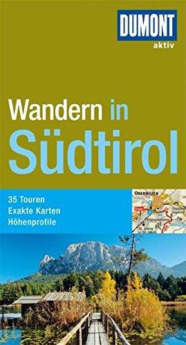 DuMont aktiv Wandern in Südtirol - Eckert Ursula