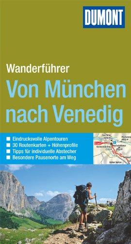 9783770180400: Von München nach Venedig Wanderführer