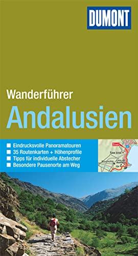 9783770180431: DuMont Wanderf�hrer  Andalusien: Eindrucksvolle Panoramatouren, 35 Routenkarten und H�henprofile, Tipps f�r individuelle Abstecher, besondere Pausenorte am Weg