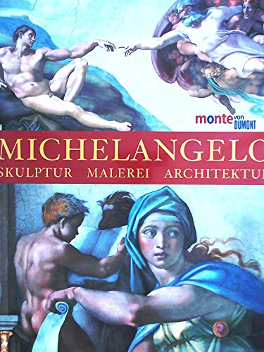 Michelangelo. Skuptur - Malerei - Architektur: Wallace, William E.