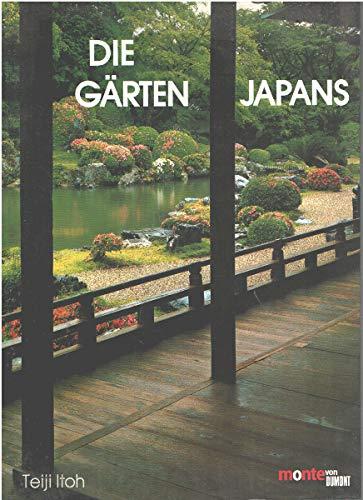 9783770185368: Die Gärten Japans. 50 Gärten mit Beschreibung
