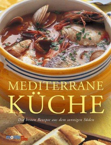 9783770185573: Mediterrane Küche