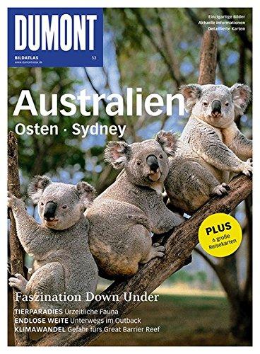 9783770192045: DuMont BILDATLAS Australien Osten, Syndey: Faszination Down Under