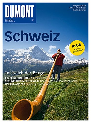 Schweiz: Im Reich der Berge. Einzigartige Bilder.: Dina Stahn