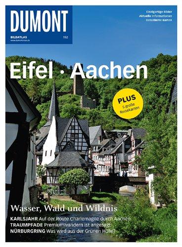 9783770193462: DuMont BILDATLAS Eifel, Aachen: Wasser, Wald und Wildnis