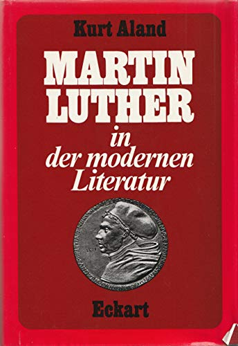 Martin Luther in der modernen Literatur