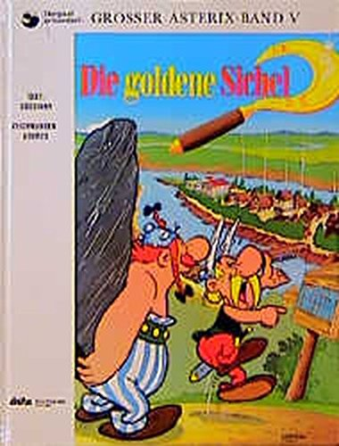 9783770400058: Asterix in German: Asterix Und Die Goldene Sichel