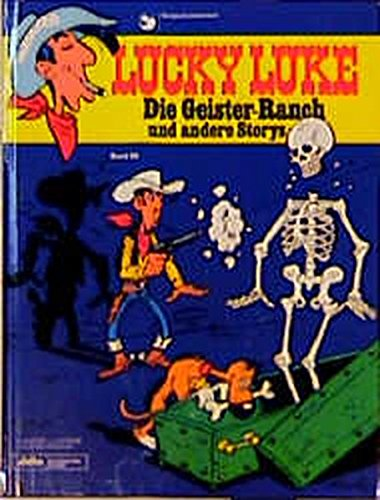 9783770401697: Lucky Luke, Bd.58, Die Geister-Ranch und andere Storys