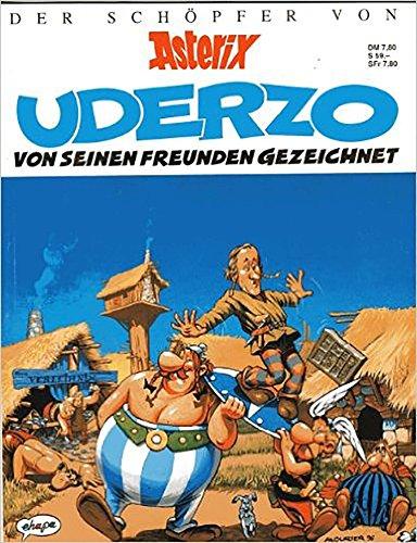 9783770402496: Uderzo, von seinen Freunden gezeichnet. Der Schöpfer von Asterix.