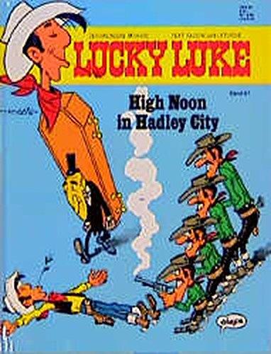 9783770402786: Lucky Luke, Bd.67, High Noon in Hadley City