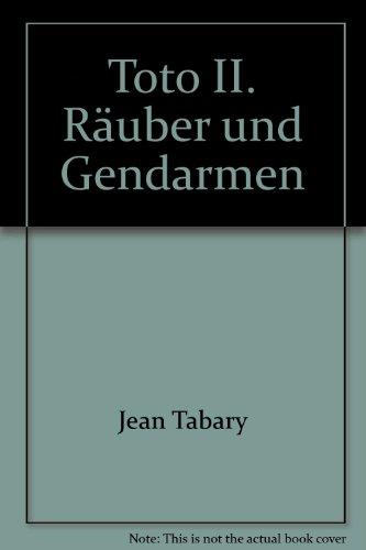 Toto II. Räuber und Gendarmen: Tabary, Jean
