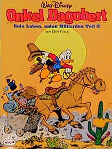 Onkel Dagobert, Bd.2, Sein Leben, seine Milliarden (9783770403516) by Disney, Walt; Rosa, Don