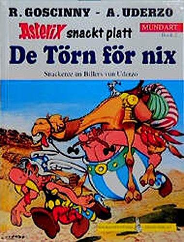 9783770404674: Asterix Mundart 02. De Törn för nix.