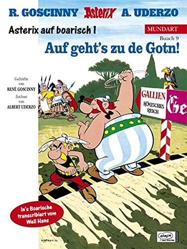9783770404742: Asterix Mundart 09. Auf geht's zu de Gotn!