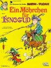 9783770405763: Isnogud, Bd.7, Ein M�hrchen f�r Isnogud