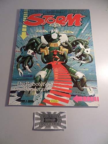 9783770411276: Storm, Bd.18, Die Roboter von Danderzei
