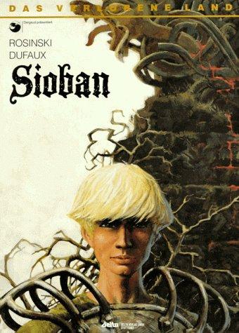 9783770414000: Das verlorene Land, Bd.1, Sioban
