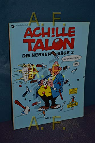 9783770415120: Achille Talon, Bd.2: Die Nervensäge