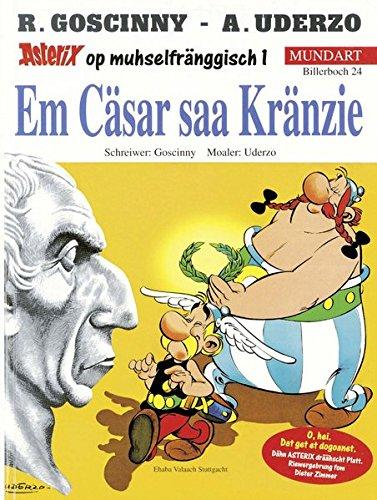 9783770422593: Asterix Mundart Geb, Bd.24, Em Cäsar saa Kränzie