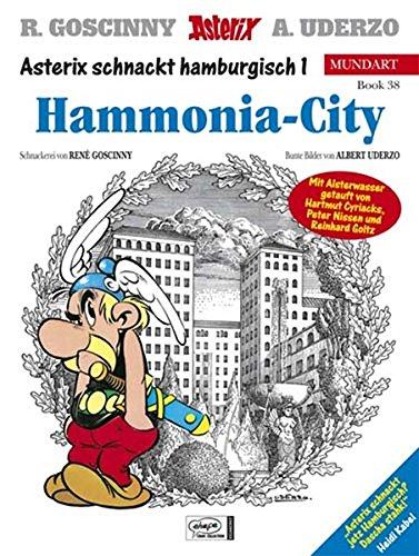 9783770422753: Asterix Mundart 38. Hammonia-City: Asterix schnackt Hamburgisch 1