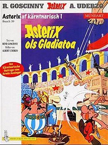 9783770422760: Asterix Mundart Geb, Bd.39. Asterix ols Galiator-Kämpfa. Asterix red't Kärntnerisch 1.