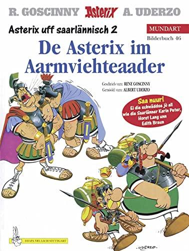 9783770422852: Asterix Mundart 46. Asterix im Armviehteaader: (Asterix uff saarlännisch 2)