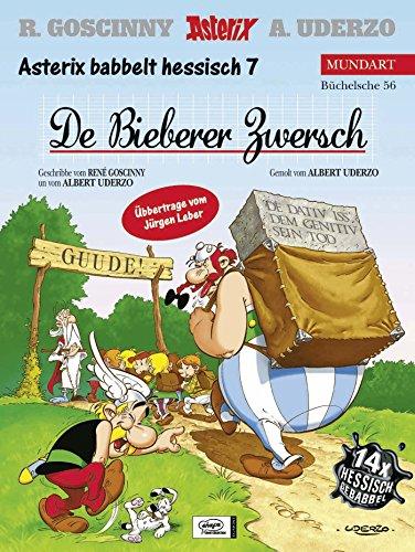 9783770422968: Asterix Mundart 56. Der Bieberer Zwersch: Asterix babbelt hessisch 7
