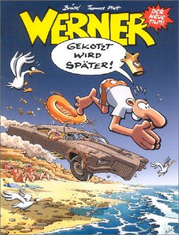 9783770428908: Werner, Gekotzt wird später!
