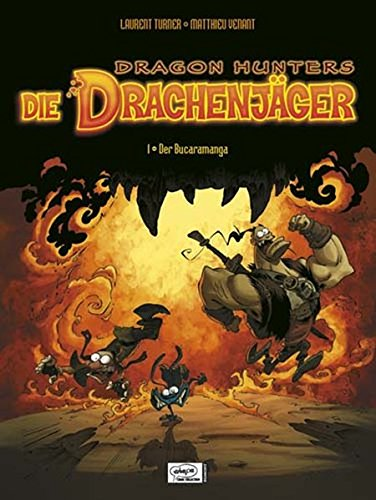 Die Drachenjäger. I - Der Bucaramanga.: Turner, Laurent /