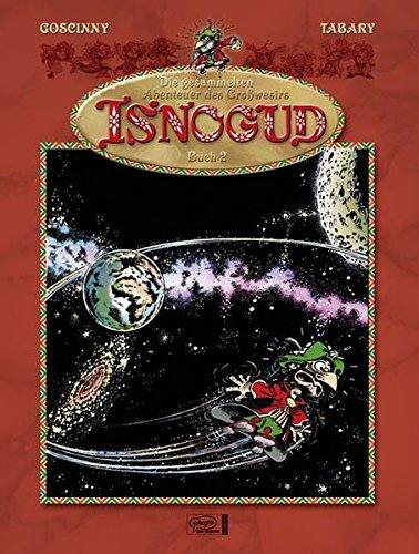 9783770431823: Die Abenteuer des Großwesirs Isnogud 02: Isnoguds Sternstunden. Die infamen Streiche des Großwesirs Isnogud. Die Zauberkiste