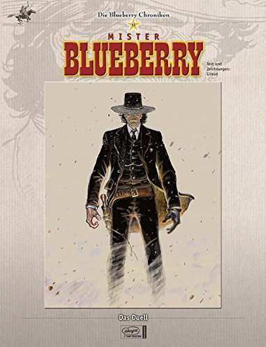 9783770431922: Blueberry Chroniken 12: Das Duell