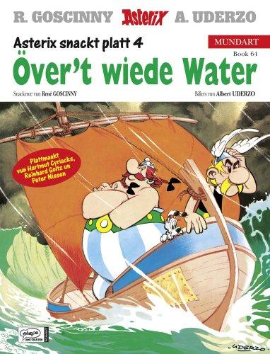 9783770432035: Asterix Mundart 64. �ver't wiede Water: Asterix snackt platt 4