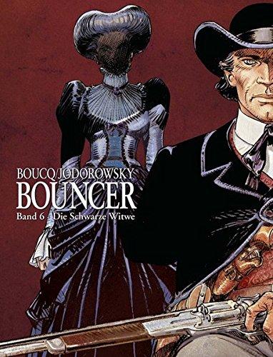 Bouncer 06. Die Schwarze Witwe (9783770432684) by Alexandro Jodorowsky