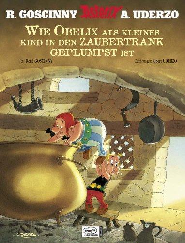 9783770432981: Asterix: Wie Obelix als Kind in den Zaubertrank geplumpst ist