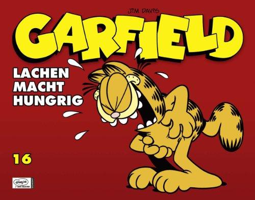 9783770433452: Garfield 16 - Lachen macht hungrig: Lachen macht hungrig