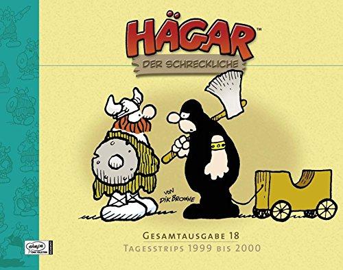 9783770436606: Hägar Gesamtausgabe 18: Tagesstrips 1999 bis 2000