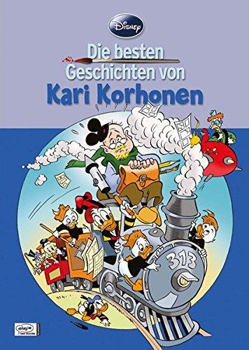 9783770436736: Disney: Die besten Geschichten von Kari Korhonen
