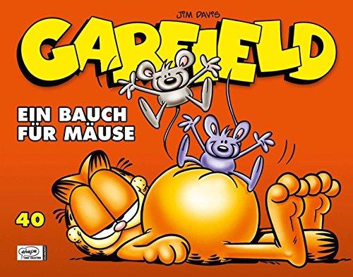 9783770437047: Garfield SC 40. Ein Bauch für Mäuse