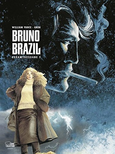 9783770437535: Bruno Brazil Gesamtausgabe 03