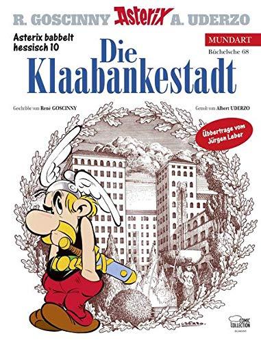 9783770437542: Asterix Mundart Hessisch 10. Die Klaabankestadt