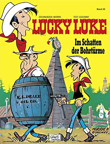 9783770438051: Lucky Luke 32 - Im Schatten der Bohrtürme