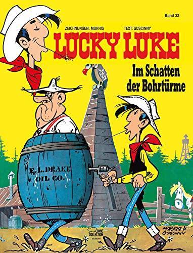 9783770438051: Lucky Luke 32: Im Schatten der Bohrtürme